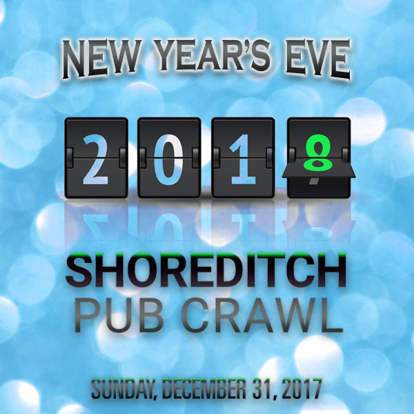 The Shoreditch NYE Pub Crawl