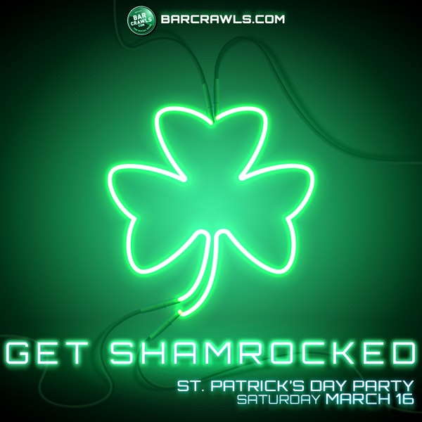 Philly St Patrick's Day Get Shamrocked Party