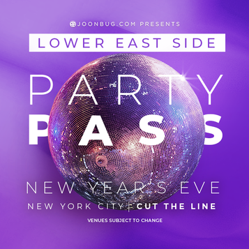 PARTY PASS - NYC LES NYE 12/31/18