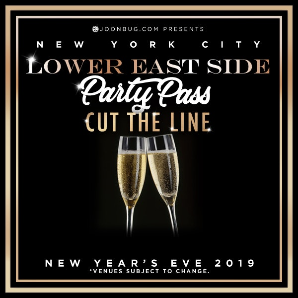 PARTY PASS - Lower East Side  New Years Flyer