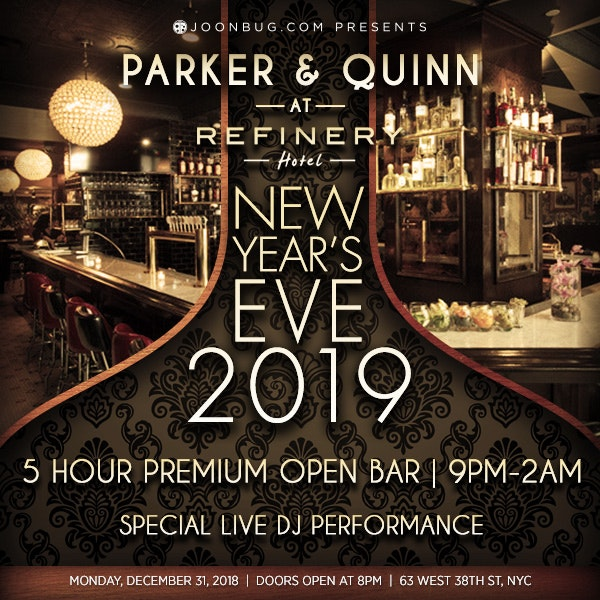 Parker & Quinn at The Refinery Hotel New Years Flyer