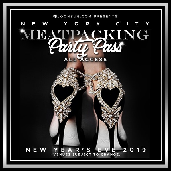 PARTY PASS - Meatpacking New Years Flyer