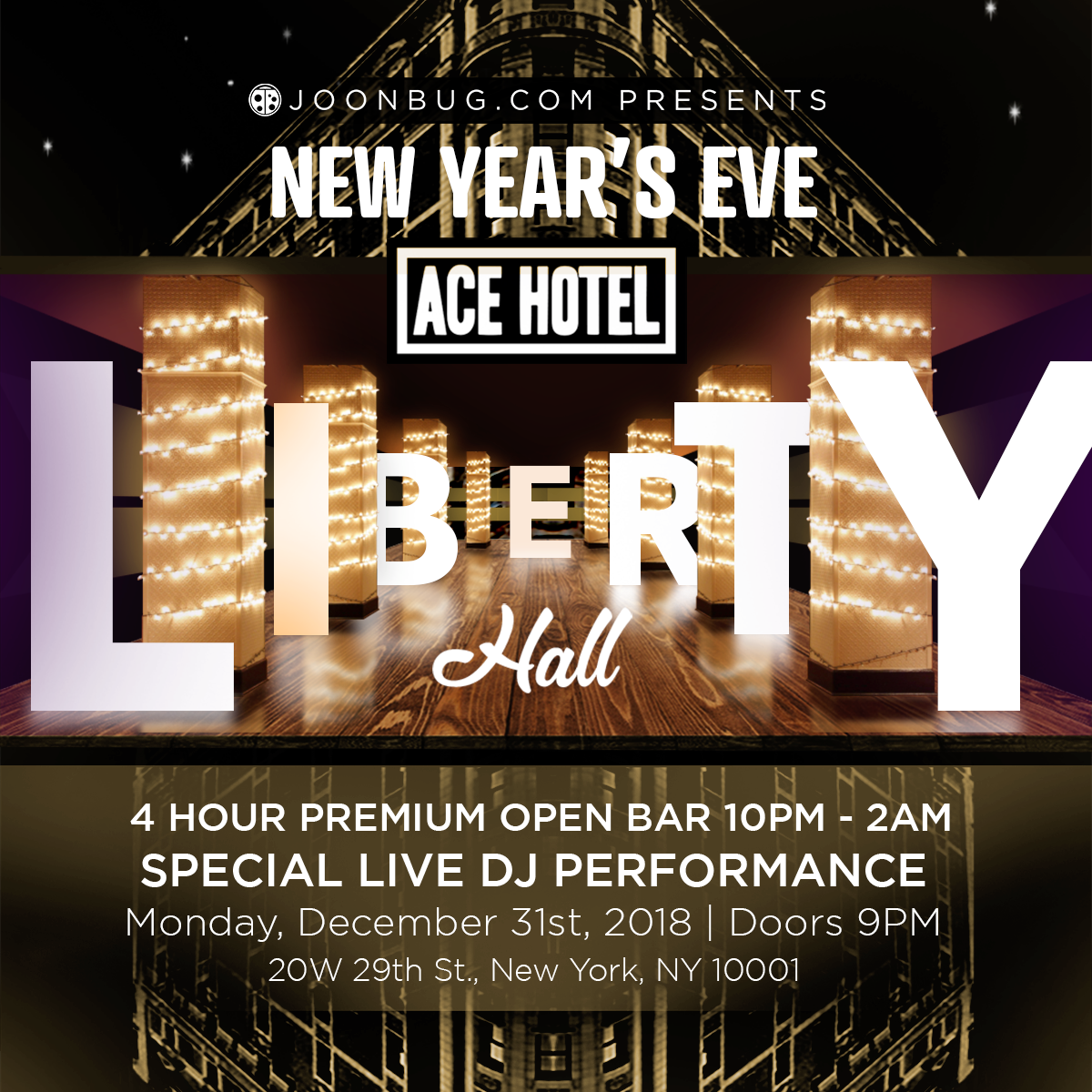 Ace Hotel- Liberty Hall New Years Flyer