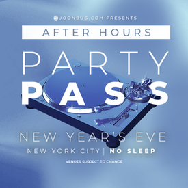 PARTY PASS - NYC After Hours All Access