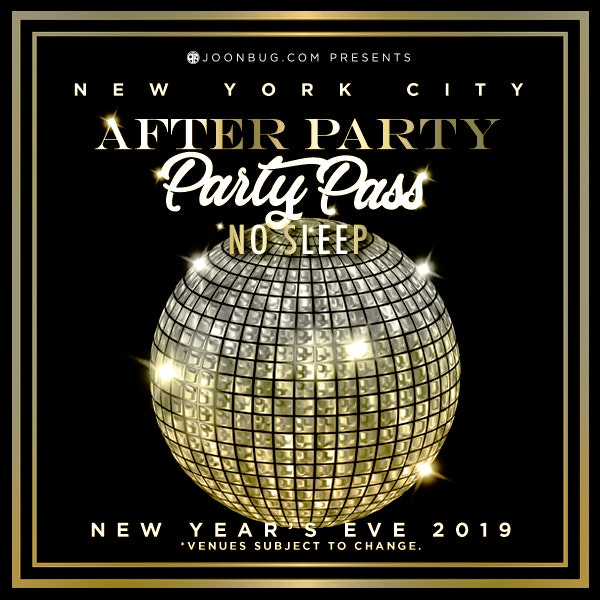 PARTY PASS - After Hours All Access New Years Flyer