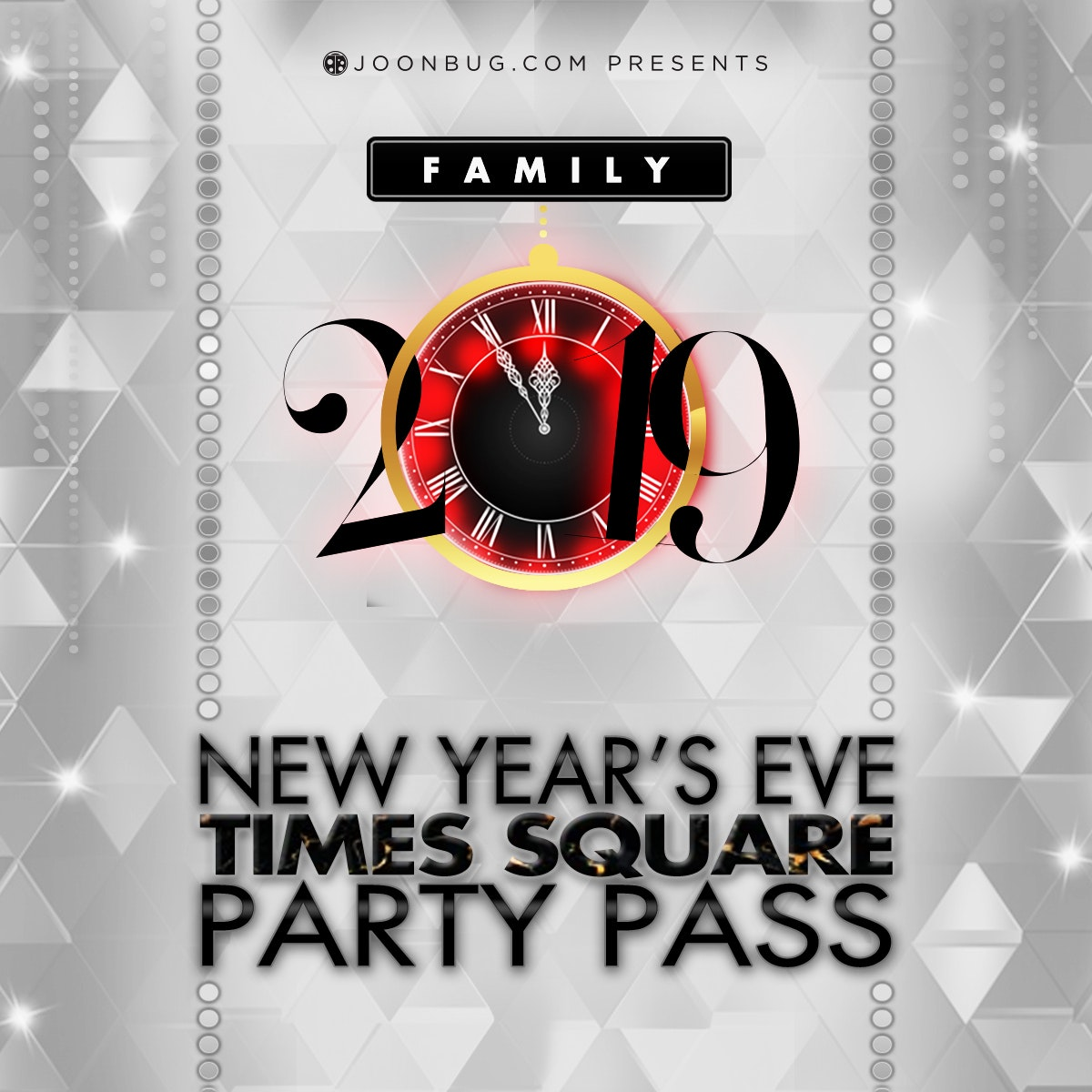 Times Square Family NYE Party Pass New Years Flyer