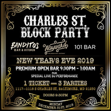Charles Street NYE Party - Federal Hill