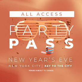 All Access NYC NYE Party Pass